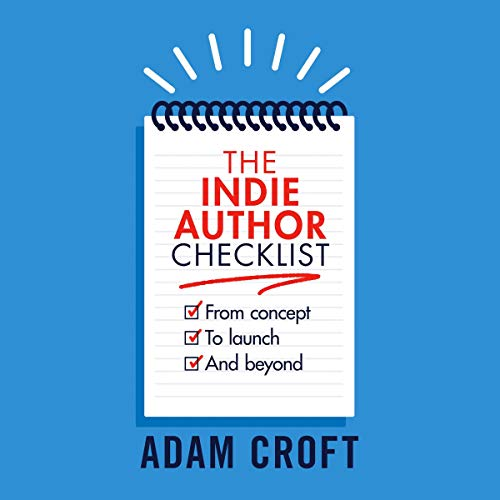 The Indie Author Checklist audiobook cover art