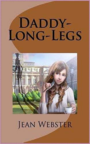 Daddy-Long-Legs - Jean Webster [Dover Thrift Editions](annotated) (English Edition)