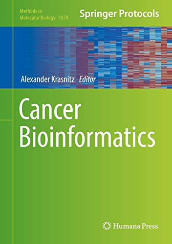 Compare Textbook Prices for Cancer Bioinformatics Methods in Molecular Biology 1878 1st ed. 2019 Edition ISBN 9781493988662 by Krasnitz, Alexander