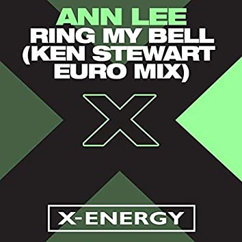 Ring My Bell (Ken Stewart Euro Mix)