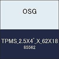 OSG テーパーエンドミル TPMS_2.5X4゚_X_62X18 商品番号 85562