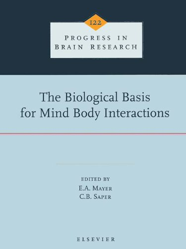 The Biological Basis for Mind Body Interactions (ISSN Book 122) (English Edition)