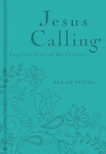 Jesus Calling - Deluxe Edition Teal Cover: Enjoying Peace in His Presence
