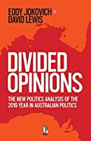 Divided Opinions: The New Politics analysis of the 2019 year in Australian politics