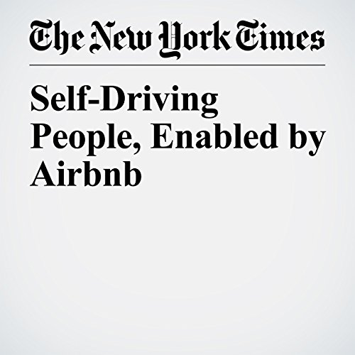 Self-Driving People, Enabled by Airbnb   Thomas L. Friedman