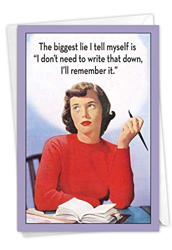 NobleWorks - Biggest Lie - Woman Funny Belated Birthday Greeting Card with Envelope C6956BDG-BE