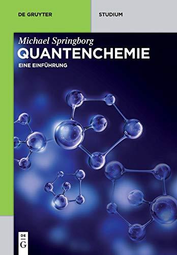 Quantenchemie: Eine Einführung (De Gruyter Studium)