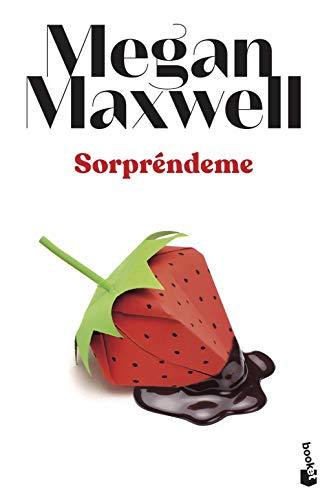 Sorpréndeme (Biblioteca Megan Maxwell)
