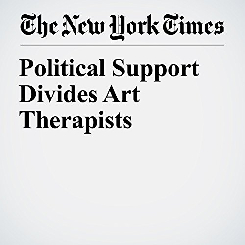 Political Support Divides Art Therapists copertina