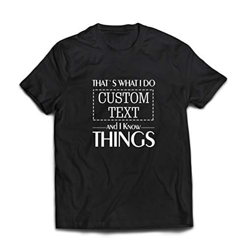 lepni.me Camisetas Hombre Costumbre Eso es lo Que Hago Personalizada y sé Cosas (Medium Negro Multicolor)