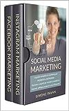 social media marketing: la guida completa per facebook e instagram. tecniche e segreti per vendere prodotti su internet, affiliate products e influencer