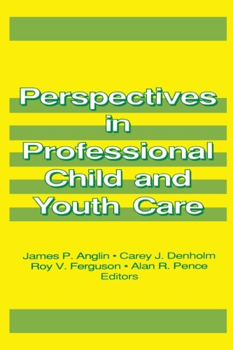 Perspectives in Professional Child and Youth Care