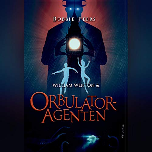 William Wenton & Orbulatoragenten audiobook cover art