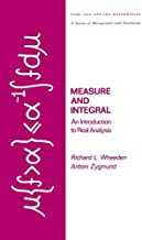 Measure and Integral: An Introduction to Real Analysis (Chapman & Hall/CRC Pure and Applied Mathematics Book 308)
