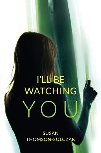 I'll be Watching You (Samantha King Series. Book 1) (English Edition)
