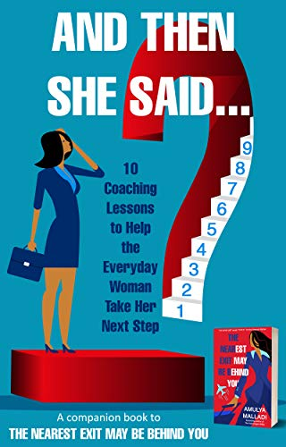 And Then She Said...: 10 Coaching Lessons to Help the Everyday Woman Take Her Next Step (English Edition)