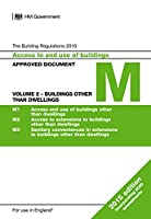 Approved Document M: Access to and use of buildings - Volume 2: Buildings other than dwellings