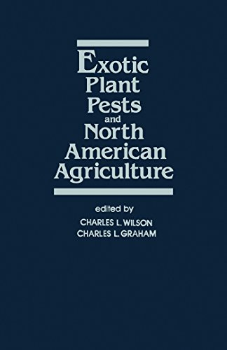 Exotic Plant Pests and North American Agriculture (English Edition)