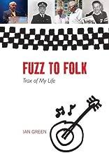 Fuzz to Folk: Trax of My Life