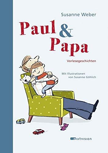 Paul & Papa: Vorlesegeschichten