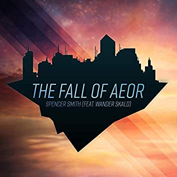 The Fall of Aeor (feat. Wander Skald)