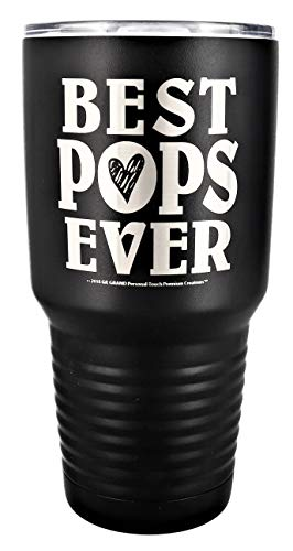 """POPS GIFT ~ Engraved """"BEST POPS EVER"""" Premium Stainless Steel Tumbler 30 oz Vacuum Insulated Large Travel Coffee Mug Hot & Cold Drinks Christmas Birthday Father's Day from Daughter Son (Black)"""