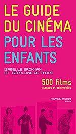 Le guide du cinéma pour les enfants de Géraldine Thoré