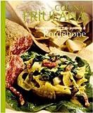 Cucina friulana. Pordenone. Ricette tradizionali della provincia di Pordenone