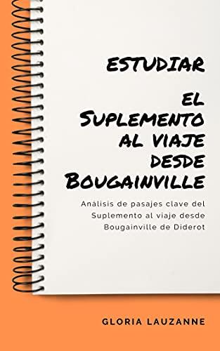 Estudiar el Suplemento al viaje desde Bougainville: Análisis de pasajes clave del Suplemento al viaje desde Bougainville de Diderot