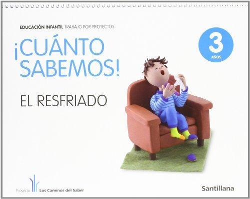 Cuanto Sabemos el Resfriado Educ Infantil 3 Años Trabajo Por Proyectos los Caminos Del Saber Santillana - 9788468002163