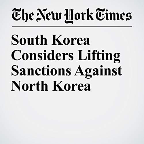 South Korea Considers Lifting Sanctions Against North Korea copertina