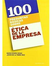 100 Preguntas Sobre Ética De La Empresa
