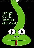 Lustige Comic-Tiere fuer die Wand (Wandkalender 2022 DIN A4 hoch): Comicfiguren (Monatskalender, 14 Seiten )