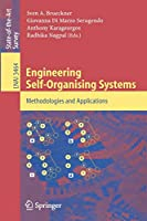 Engineering Self-Organising Systems: Methodologies and Applications (Lecture Notes in Computer Science, 3464)