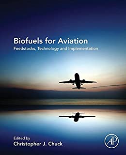 Biofuels for Aviation: Feedstocks, Technology and Implementation