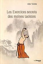 Les exercices secrets des moines taoïstes de Kim Tawn