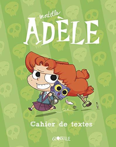 Le Cahier de textes mortelle Adele