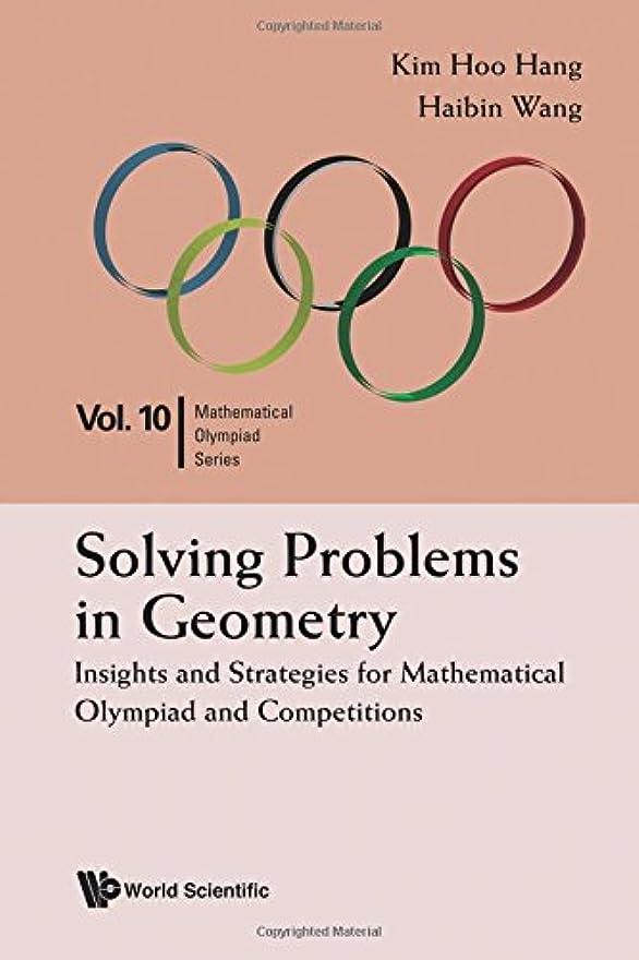 結婚するリーチ中間Solving Problems in Geometry: Insights and Strategies (Mathematical Olympiad)