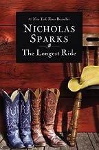 Nicholas Sparks: The Longest Ride (Paperback); 2014 Edition