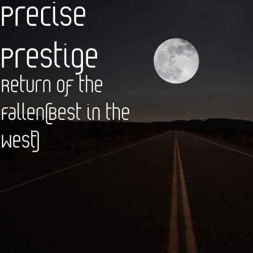 Precise Prestige