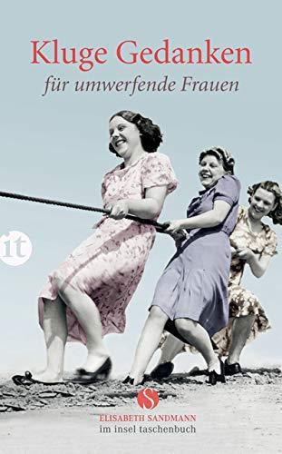 Kluge Gedanken für umwerfende Frauen (Elisabeth Sandmann im it)