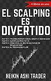 ¡El Scalping es Divertido!: 4 libros en uno (Spanish Edition)