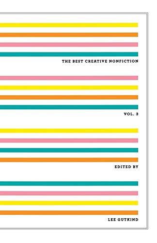 The Best Creative Nonfiction (Vol. 3): 3