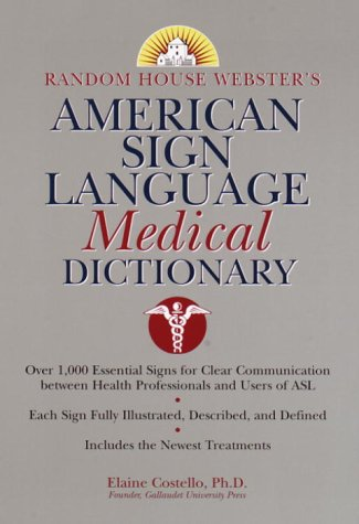 Random House Webster's American Sign Language Medical...