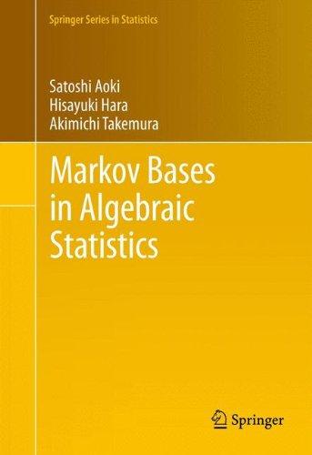 Markov Bases in Algebraic Statistics (Springer Series in Statistics)