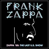 Zappa '88 The Last U.S. Show (2 Cd Limited Edt. 6-Panel Softpack)