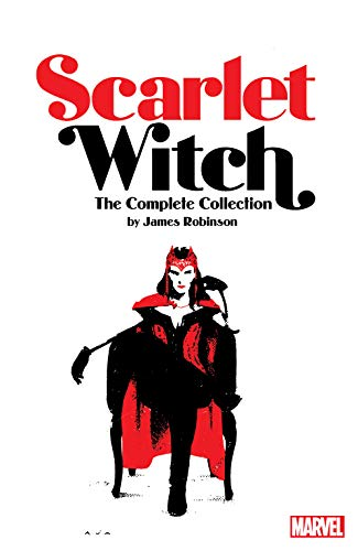 Scarlet Witch by James Robinson: The Complete Collection...