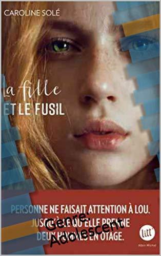 La Fille et le fusil: Genre: Adolescent (French Edition)