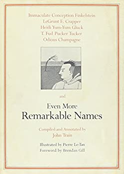 Even More Remarkable Names 0517536943 Book Cover