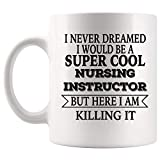 N\A aza de café para instructora de enfermería Orgullosa Superpotencia - Tazas de Regalo de Administrador de Preceptor de Enfermera para practicante Escolar para Hombres y Mujeres